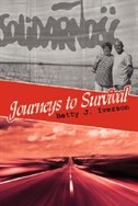 Journeys to Survival by Betty J. Iverson