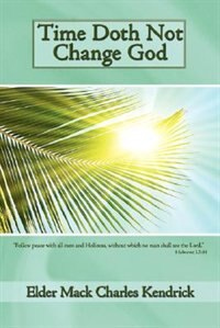 Time Doth Not Change God