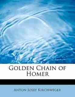 Golden Chain Of Homer by Anton Josef Kirchweger