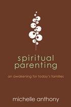 SPIRITUAL PARENTING