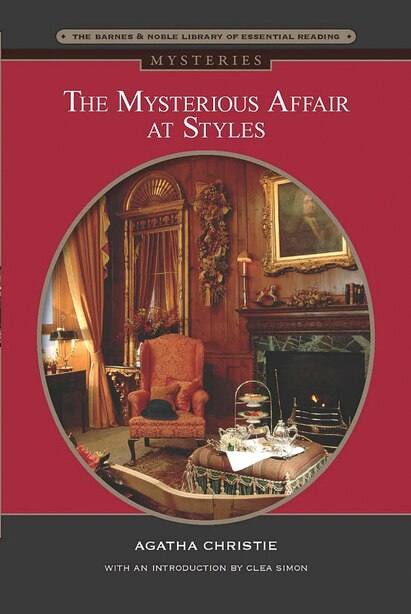 The Mysterious Affair at Styles (Barnes & Noble Library of Essential Reading) by AGATHA CHRISTIE