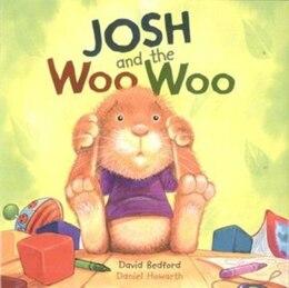 Book JOSH & THE WOO WOO by David Bedford