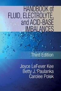 Handbook Of Fluid, Electrolyte And Acid Base Imbalances