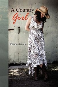 Book A Country Girl by Jeanne Ainslie