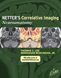 Netter's Correlative Imaging: Neuroanatomy: With Netterreference.com Access