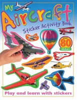 My Aircraft Sticker Activity Book: Play and Learn with Stickers