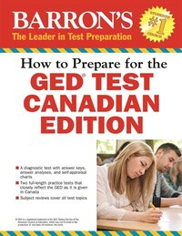 How to Prepare for the GED® Test: Canadian Edition