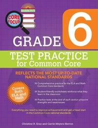 Barron's Core Focus: Grade 6 Test Practice for Common Core
