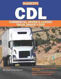 Cdl: Commercial Driver's License Test by Mike Byrnes And Associates,