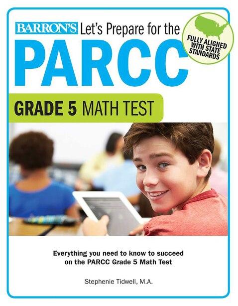 Let's Prepare for the PARCC Grade 5 Math Test by Stephenie Tidwell