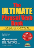 Ultimate Phrasal Verb Book: For ESL and EFL Students