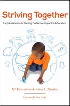 Striving Together: Early Lessons in Achieving Collective Impact in Education