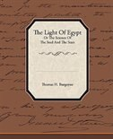 The Light of Egypt or the Science of the Soul and the Stars