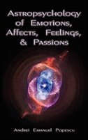 Astropsychology of Emotions, Affects, Feelings, and Passions