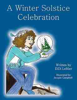 A Winter Solstice Celebration by DiDi LeMay