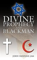 Divine Prophecy and Blackman