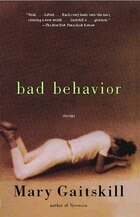 Bad Behavior: Stories