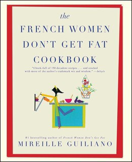Book The French Women Don't Get Fat Cookbook by Mireille Guiliano