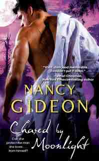 Chased by Moonlight by Nancy Gideon