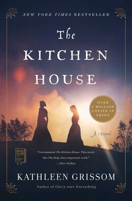 Book The Kitchen House: A Novel by Kathleen Grissom