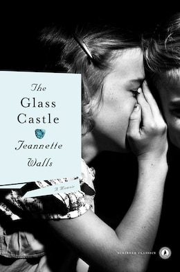 Book The Glass Castle: A Memoir by Jeannette Walls