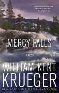Mercy Falls: A Novel by William Kent Krueger