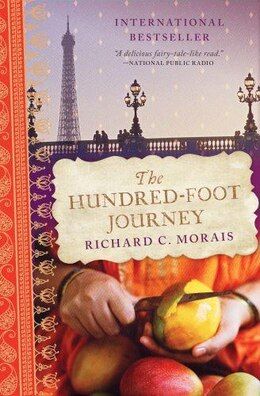 Book The Hundred-Foot Journey: A Novel by Richard C. Morais