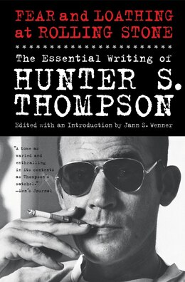 Book Fear and Loathing at Rolling Stone: The Essential Writing of Hunter S. Thompson by Hunter S. Thompson