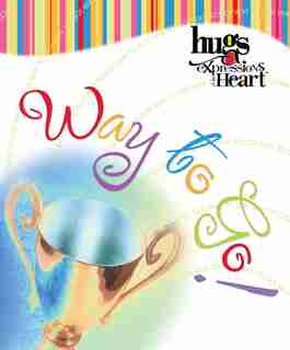 Hugs Expressions: Way To Go! by Howard Books