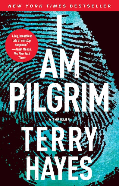 I Am Pilgrim: A Thriller by Terry Hayes