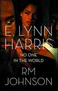 No One in the World: A Novel by E. Lynn Harris