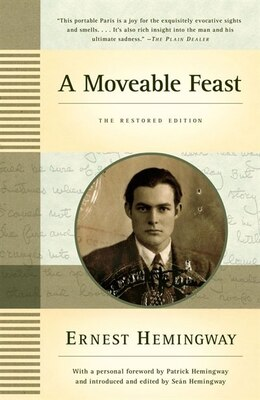 Book A Moveable Feast: The Restored Edition: The Restored Edition by Ernest Hemingway