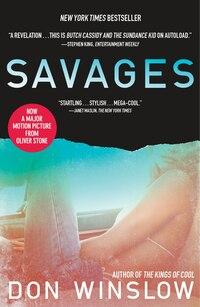 Savages: A Novel