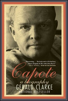 Book Capote: A Biography by Gerald Clarke