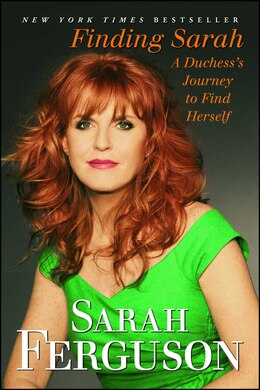 Book Finding Sarah: A Duchess's Journey to Find Herself by Sarah Ferguson