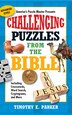 Challenging Puzzles from the Bible: Including Crosswords, Word Search, Cryptograms, and More by Timothy E. Parker