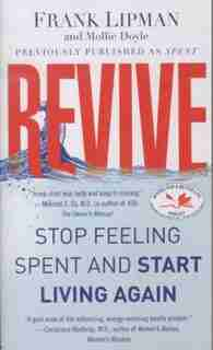 Revive: Stop Feeling Spent and Start Living Again by Frank Lipman