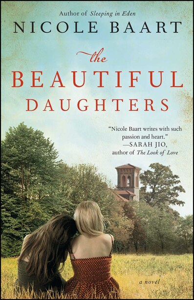 The Beautiful Daughters: A Novel by Nicole Baart