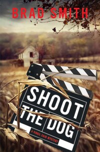 Shoot the Dog: A Virgil Cain Mystery