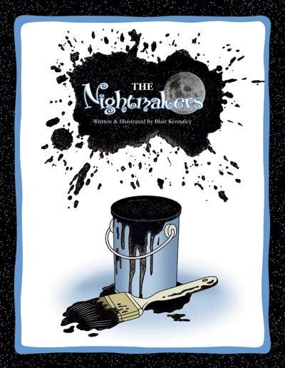 The Nightmakers by Blair Kennaley