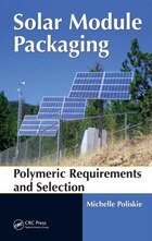 Solar Module Packaging: Polymeric Requirements and Selection