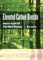 Elevated Carbon Dioxide: Impacts on Soil and Plant Water Relations