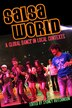 Salsa World: A Global Dance In Local Contexts by Sydney Hutchinson