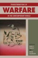 Transformations Of Warfare In The Contemporary World