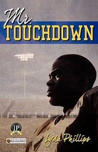Mr. Touchdown by Lyda Phillips