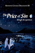 The Price of Sin: Through the Experiences