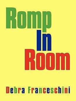 Book Romp In Room by Debra Franceschini