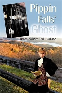 Book Pippin Falls' Ghost by James Wlliam