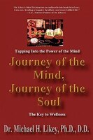 Journey of the Mind, Journey of the Soul: The Key to Holistic Well-Being and Happiness