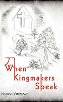 When Kingmakers Speak
